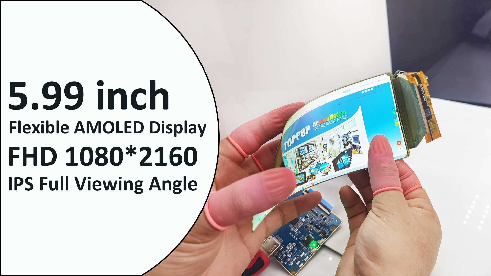 5.99 inch 1080*2160 Flexible AMOLED Display with Capacitive Touch Panel 6 inch Bendable OLED