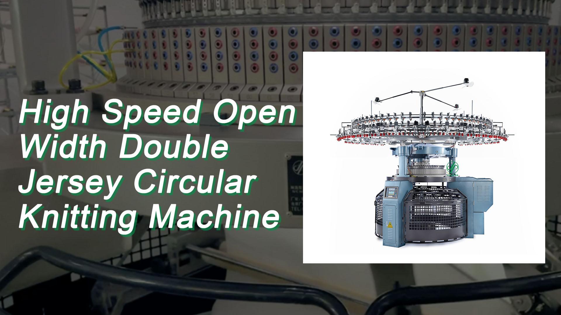 Ancho abierto de alta velocidad Doble Jersey Máquina de tejer circular