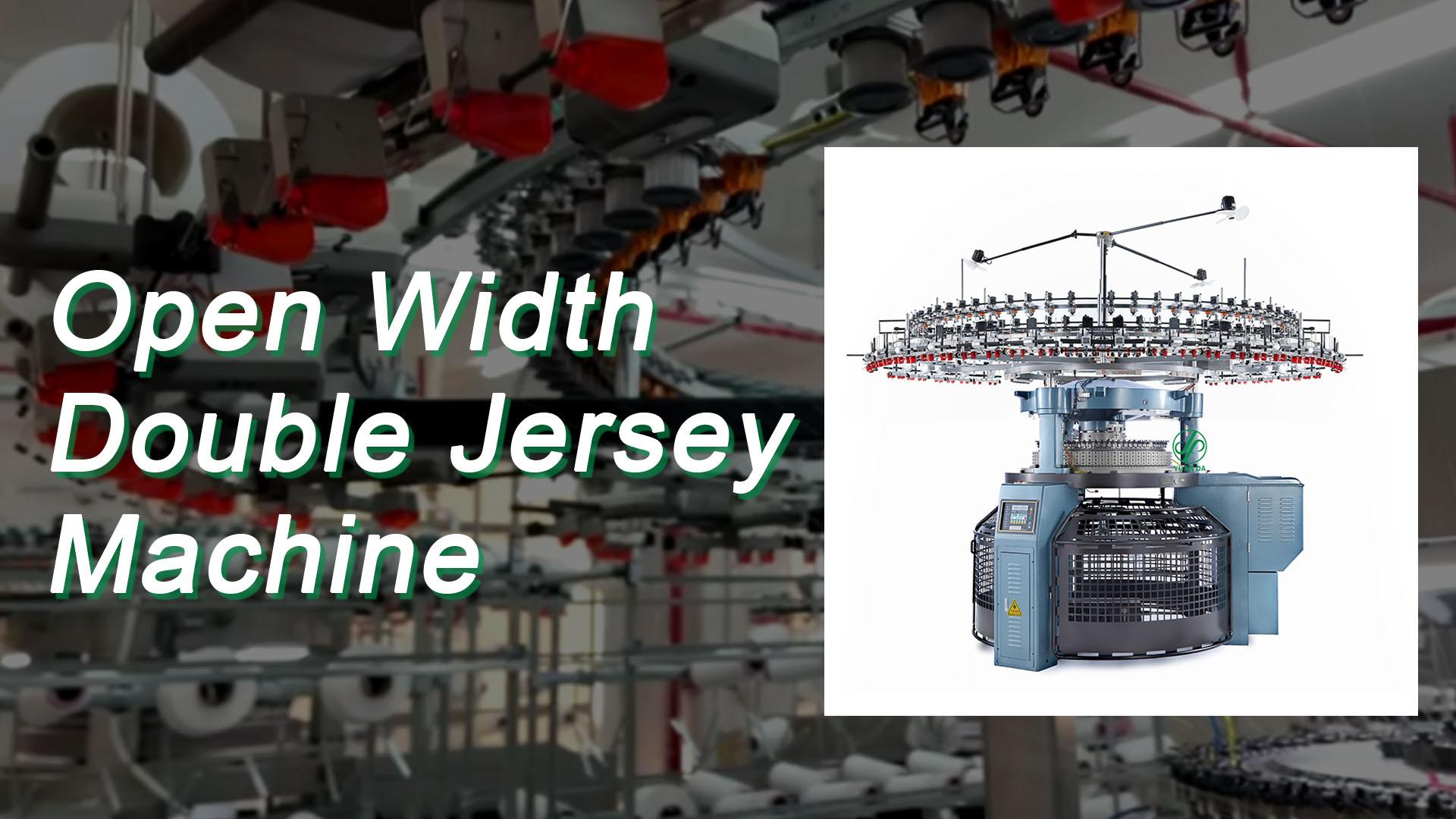 Open Width Double Jersey Machine